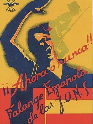 Плакат партии �спанская фаланга